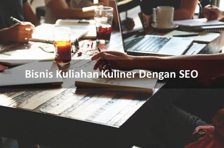 Bisnis Kuliahan Kuliner Dengan SatuSEO.com